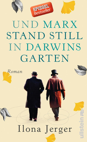 Ilona Jerger Und Marx stand still in Darwins Garten Roman Ullstein, 8/2017